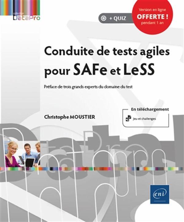 Conduite de tests agiles pour SAFe et LeSS