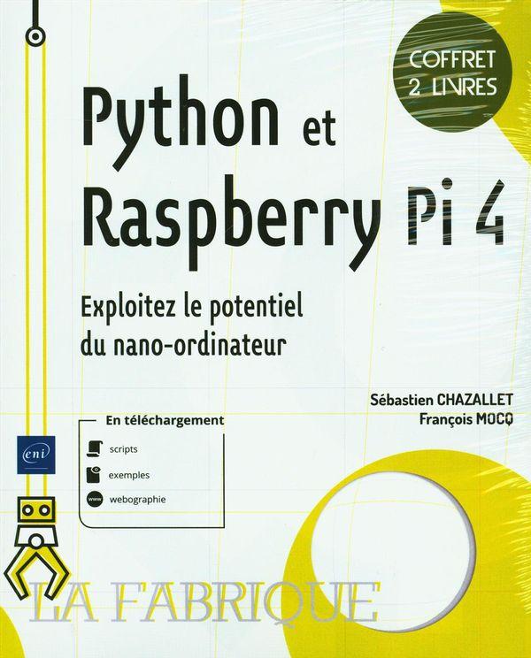 Python et Rasberry Pi 4 - Exploitez le potentiel du nano-ordinateur