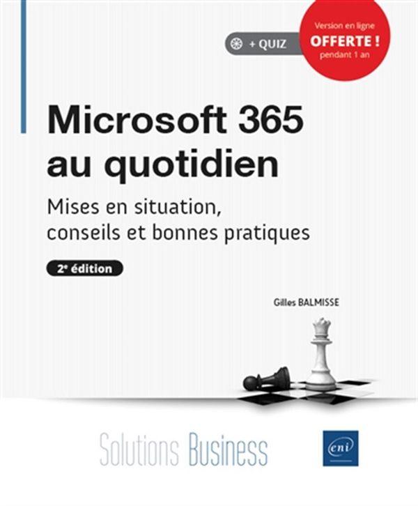 Microsoft 365 au quotidien 2e édition
