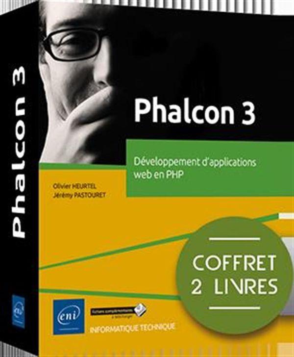 Phalcon 3 : Développement d'applications web en PHP