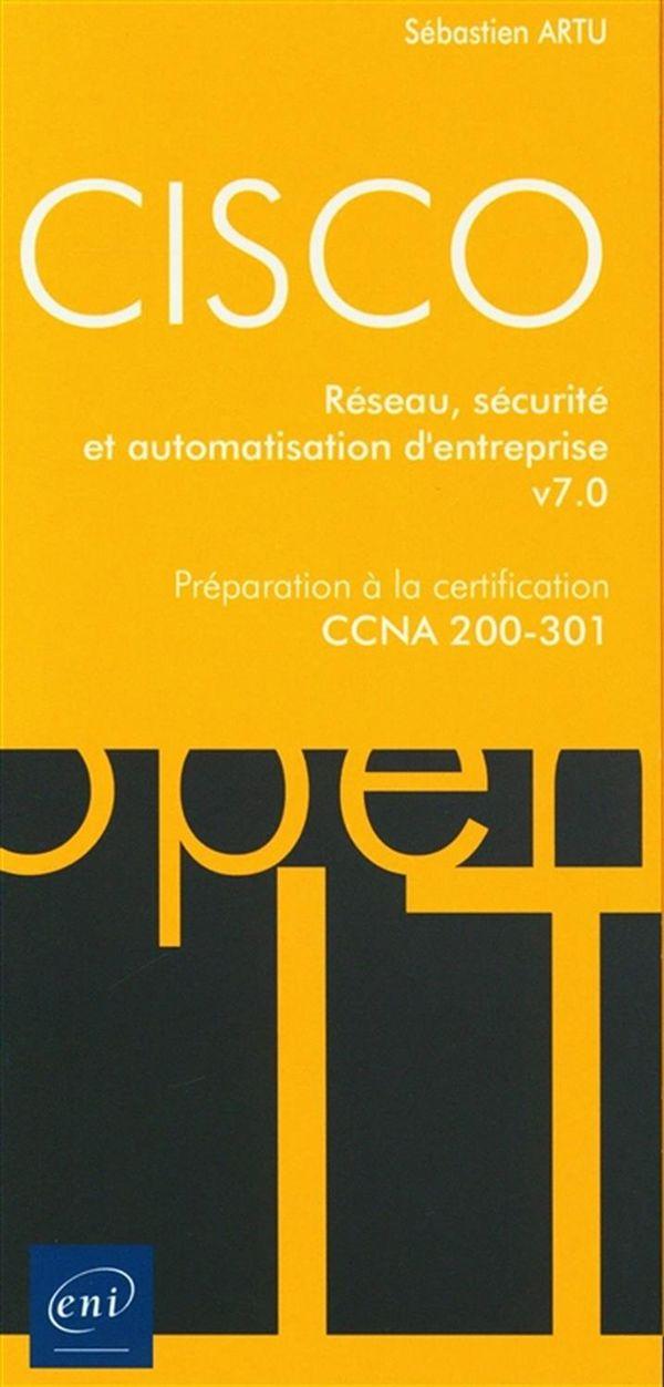 CISCO-CCNA 200-301 - Réseau, sécurité et automatisation et automatisation d'entreprise v7.0