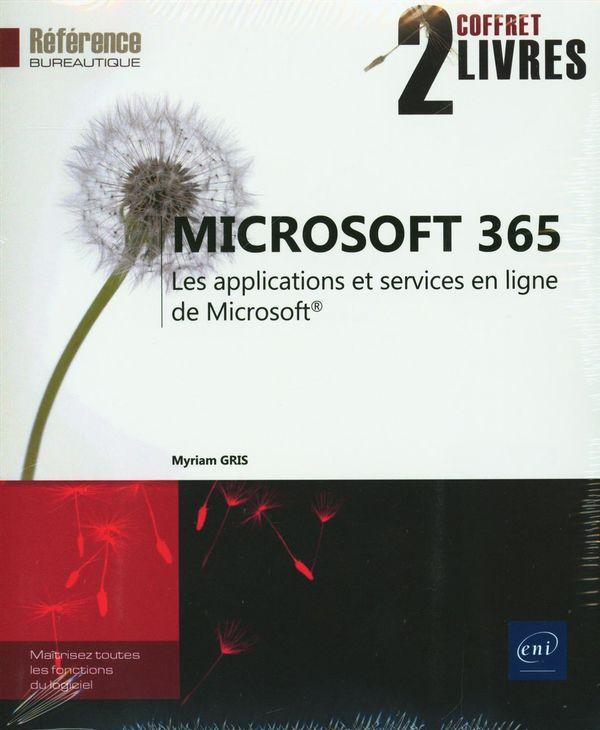 Microsoft 365 : Les applications et services en ligne de Microsoft