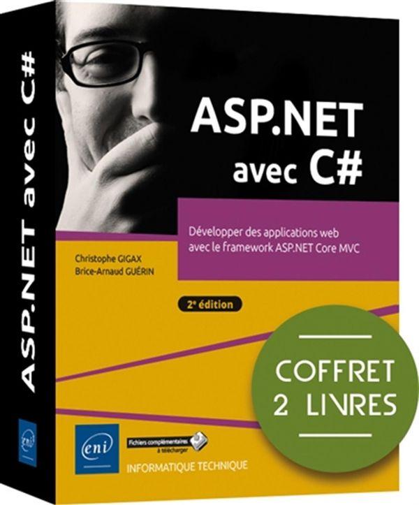 ASP.NET avec C# : Développer des applications web avec le framework ASP.NET Core MVC 2e édition