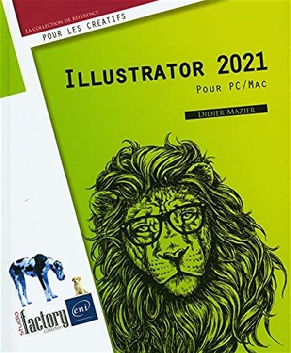 Illustrator 2021 - Pour PC / Mac