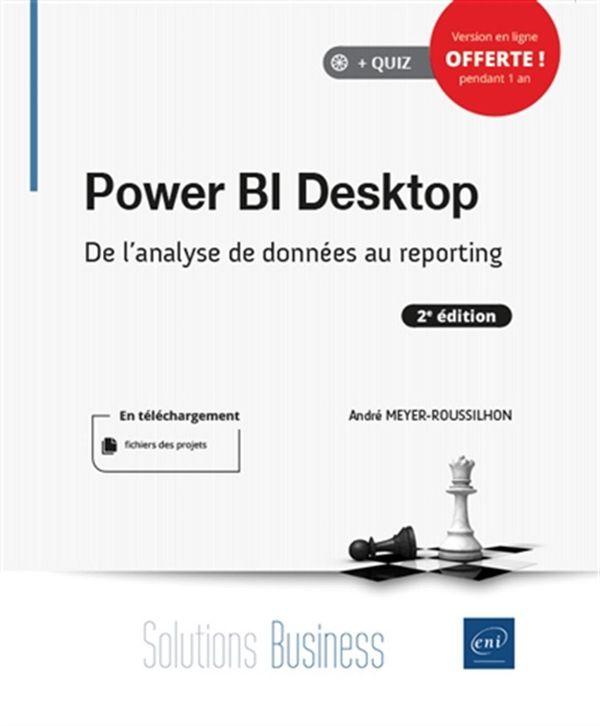 Power BI Desktop : De l'analyse de données au reporting - 2e édition