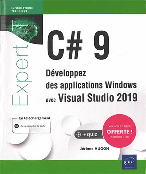 C# 9 : Développez des applications Windows avec Visual Studio 2019