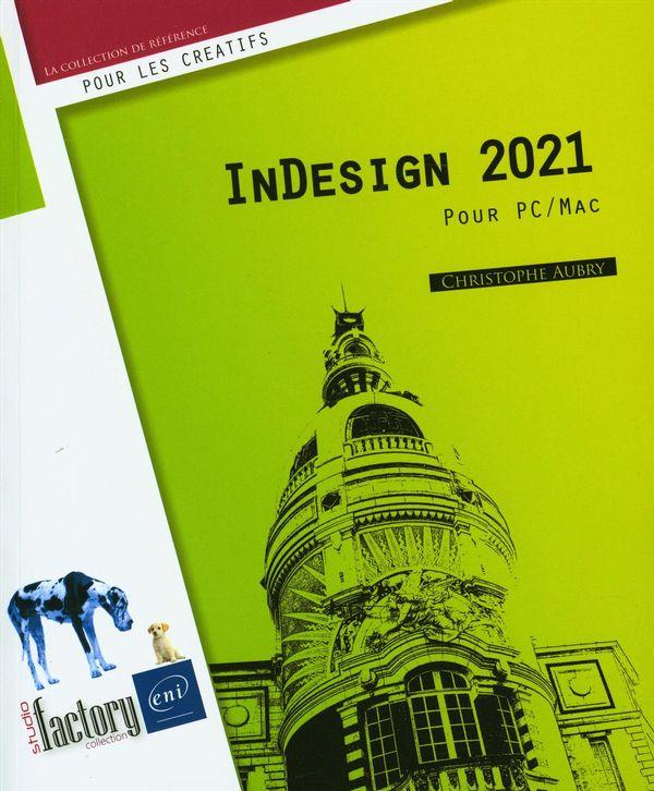 InDesign 2021 - Pour PC/Mac
