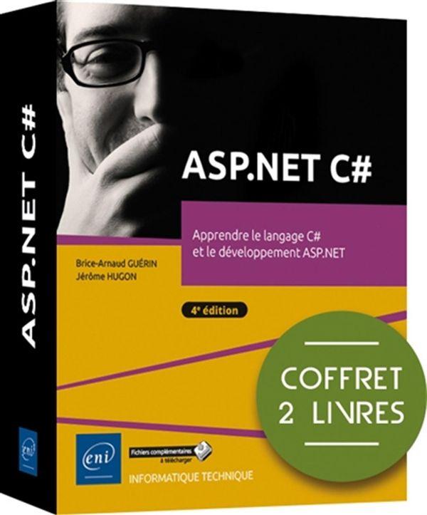 ASP.NET C# : Apprendre le langage C# et le développement ASP.NET - 4e édition