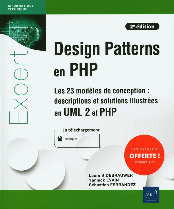 Design Patterns en PHP - Les 23 modèles de conception : descriptions et solutions illustées - 2e édi