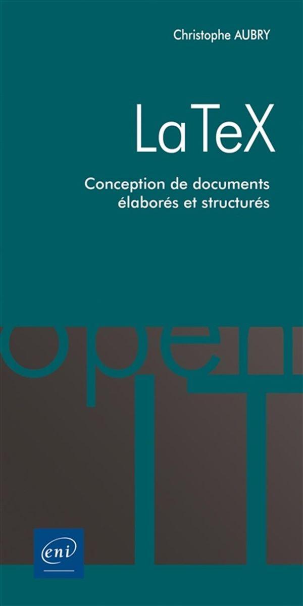 La Tex - Conception de documents élaborés et structurés