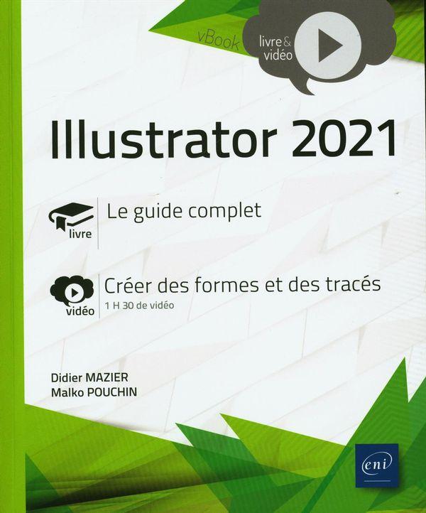 Illustrator 2021 - Complément vidéo : Créer des formes et des tracés