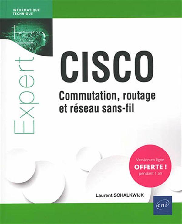 CISCO : Commutation, routage et réseau sans-fil