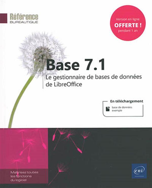 Base 7.1 : Le gestionaire de bases de données de LibreOffice