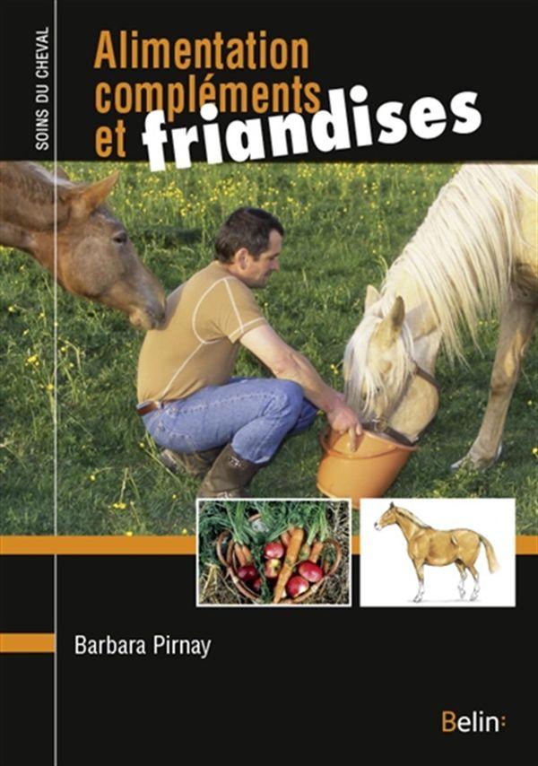 Alimentation, compléments et friandises : comment bien nourrir son cheval ?