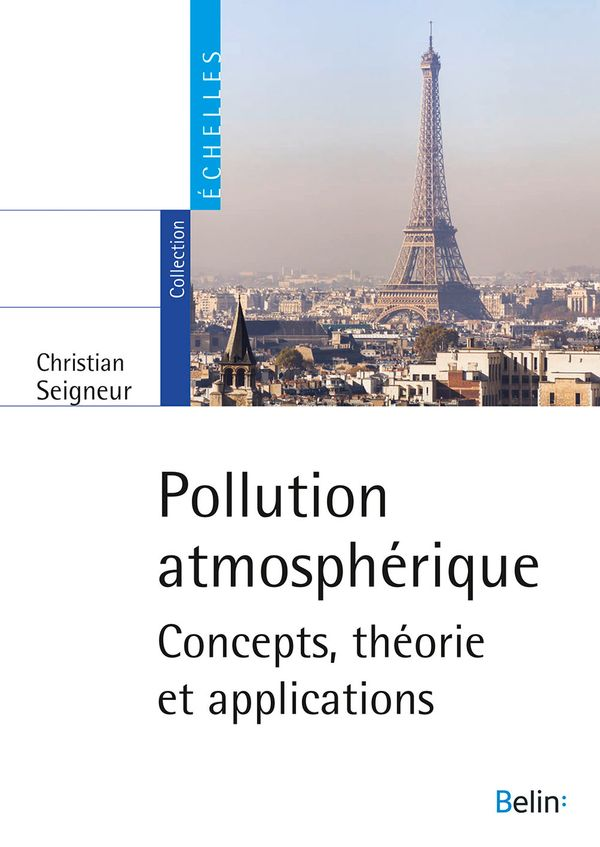 Pollution atmosphérique : Concepts, théorie et applications