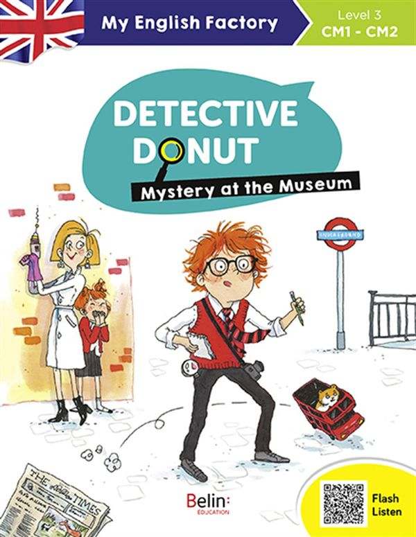 Detective Donut  Mystery at the museum - Level 3 CM1 - CM2