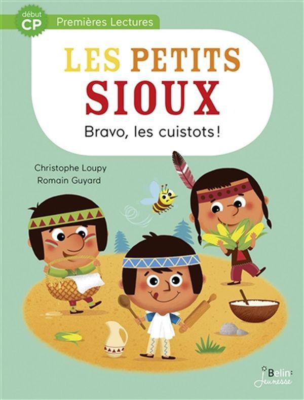 Les Petits Sioux 03 : Bravo, les cuistots!