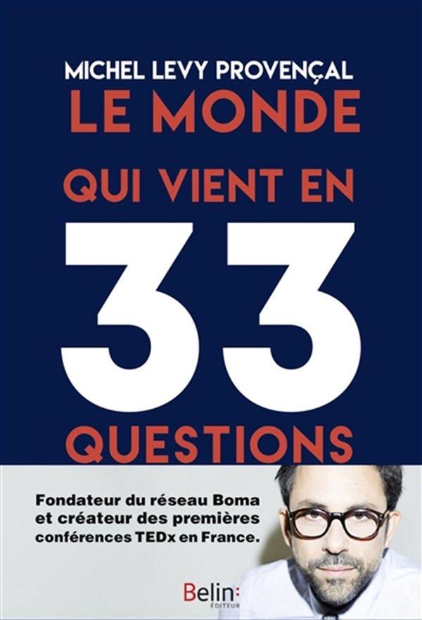 Monde qui vient en 33 questions Le