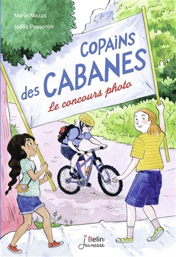 Copains des cabanes 02 : Le concours photo