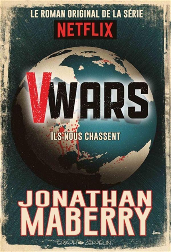 V-Wars 01  Ils nous chassent