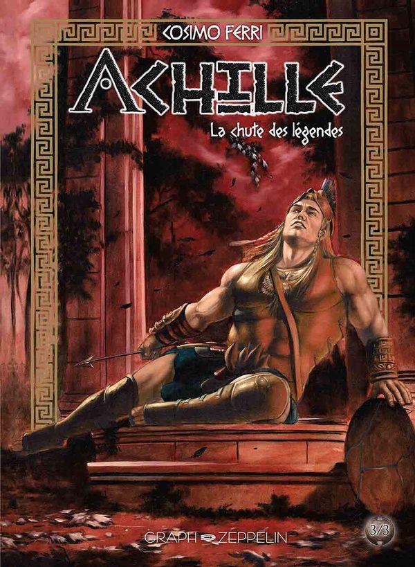 Achille 03  La chute des légendes