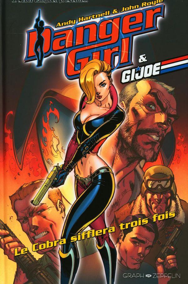 Danger Girl & G.I. Joe :  Le cobra sifflera trois fois