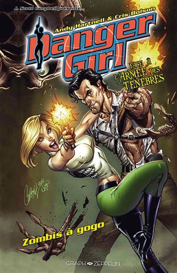 Danger girl, contre l'armée des ténèbres - Zombie à gogo