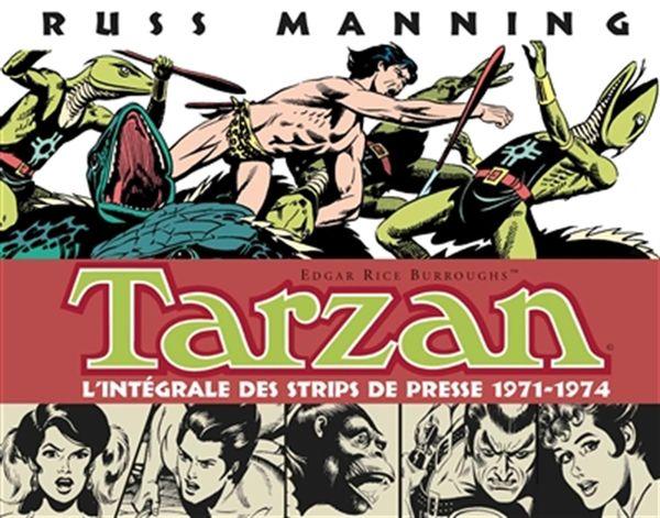 Tarzan : L'intégrale des strip de presse 1971-1974