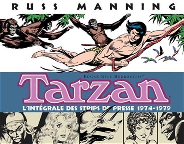 Tarzan : L'intégrale des strips de presse 1974-1979