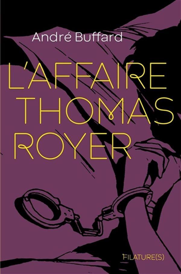 L'affaire Thomas Royer