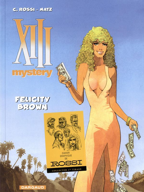 XIII Mystery 09 : Felicity Brown
