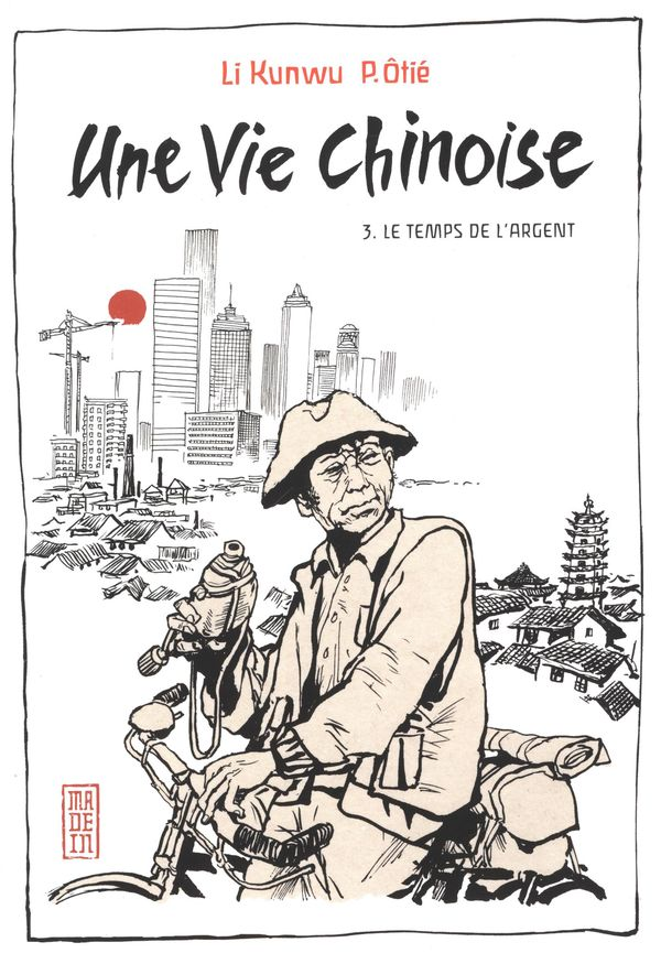 Une vie chinoise 03 : Le temps