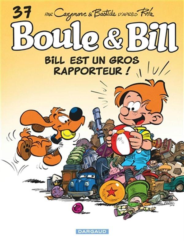 Boule & Bill 37 Bill est un gros rapporteur!