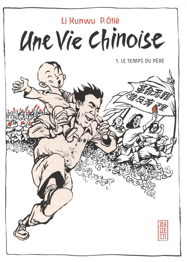 Une vie chinoise 01 : Le temps du père N.E.