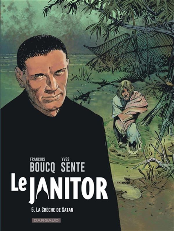 Le Janitor 05 : La crèche de satan