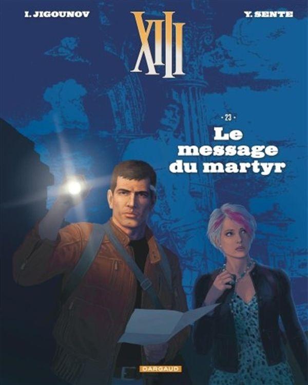 XIII 23 : Le message du martyr N.E.