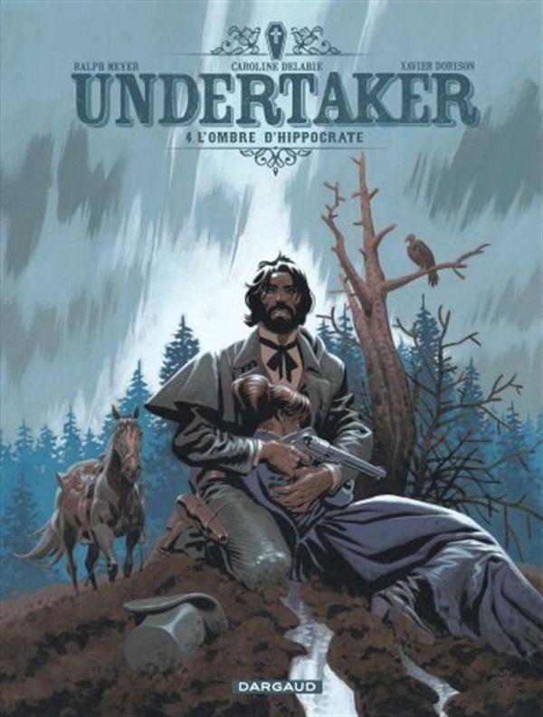 Undertaker 04 : L'ombre d'Hippocrate