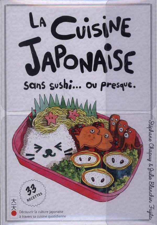 La cuisine japonaise sans sushis... ou presque.
