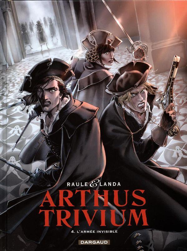 Arthus Trivium 04 : L'armée invisible