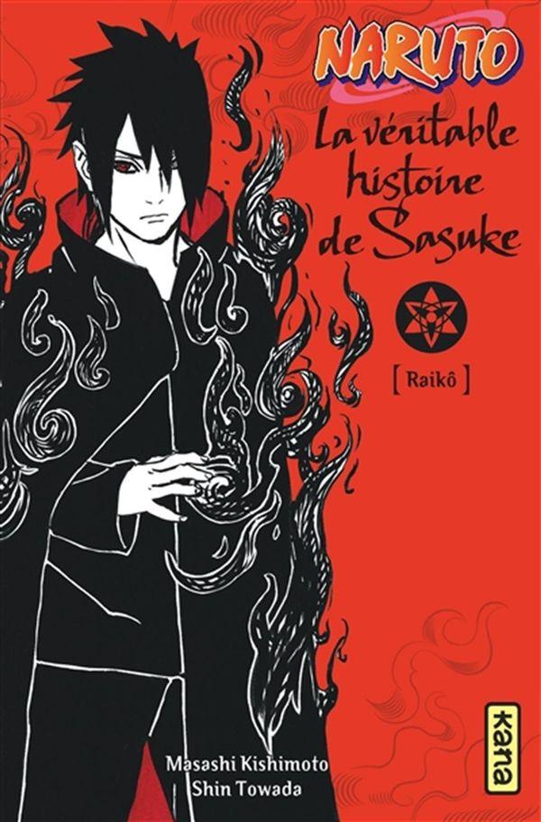 Naruto Roman 11 : La véritable histoire de Sasuke