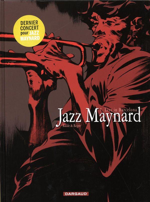 Jazz Maynard 07 :  Live in Barcelona