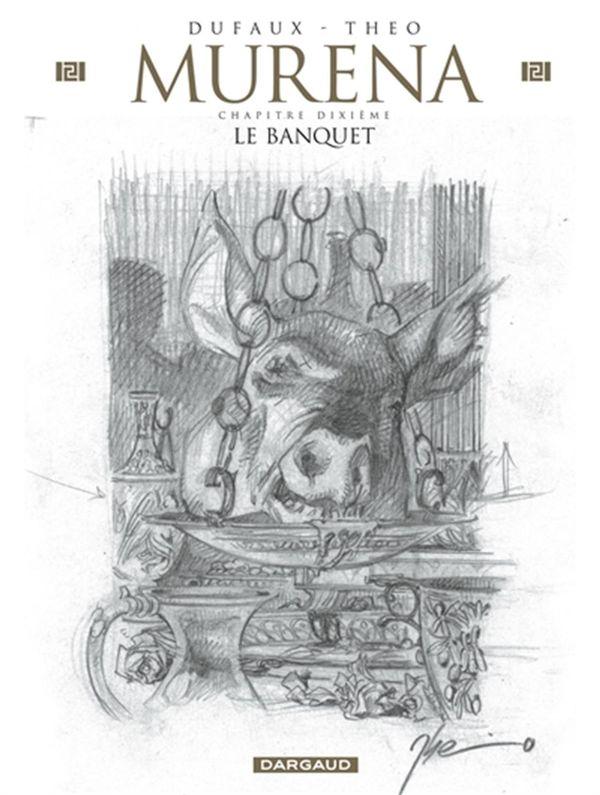 Murena 10 : Le Banquet édition crayonnée
