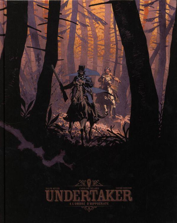 Undertaker 04 : L'ombre d'Hippocrate édition Bibliophile