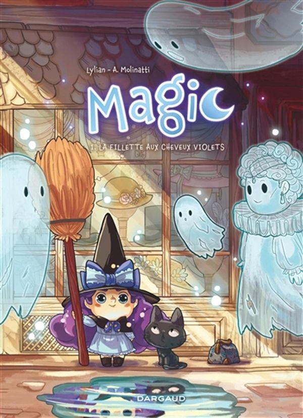 Magic 01 : La fillette aux cheveux violets