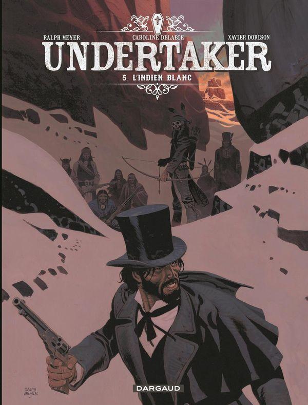 Undertaker 05 : L'indien blanc