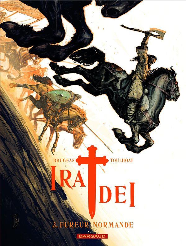 Ira Dei 03 : Fureur normande