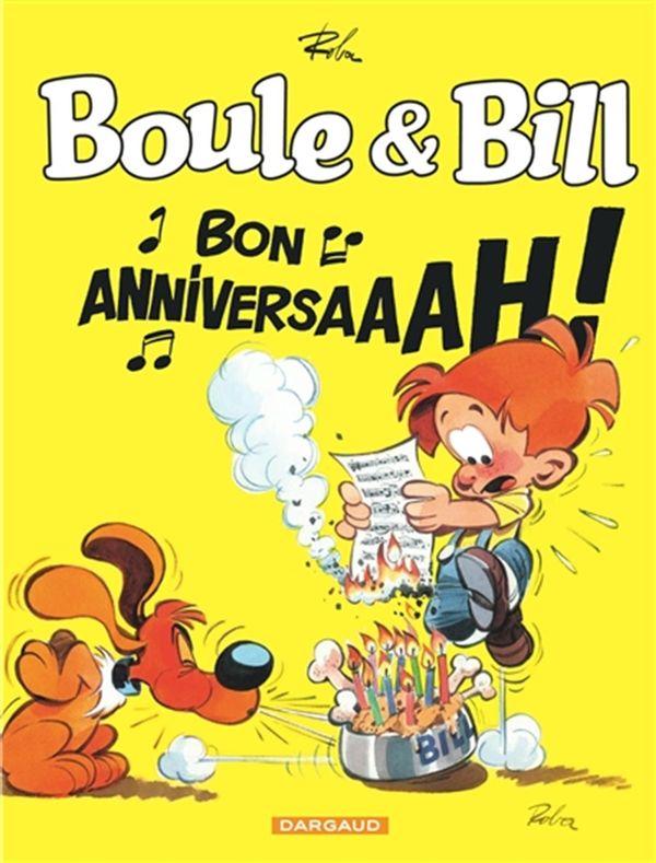 Boule & Bill - Bon anniversaaah! 60 ans
