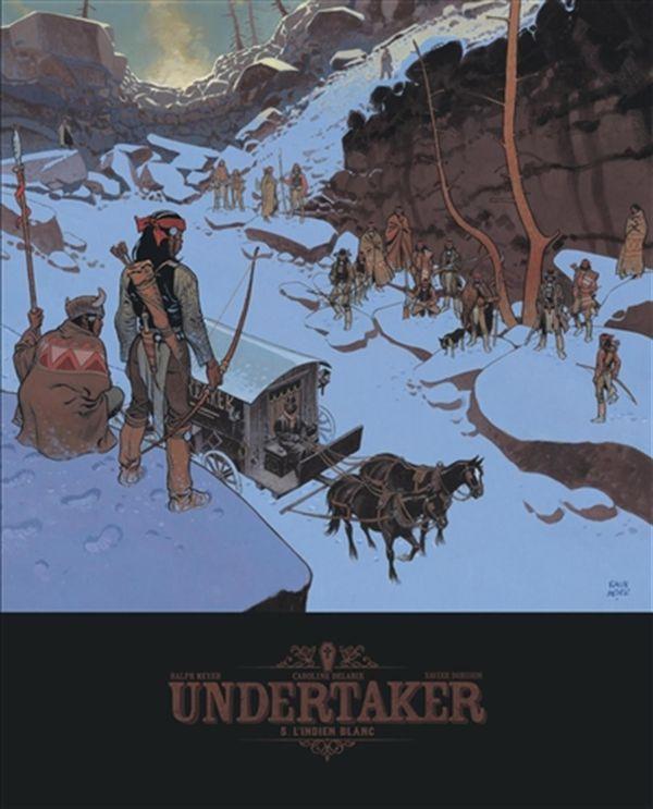 Undertaker 05 : L'Indien blanc - Édition de luxe