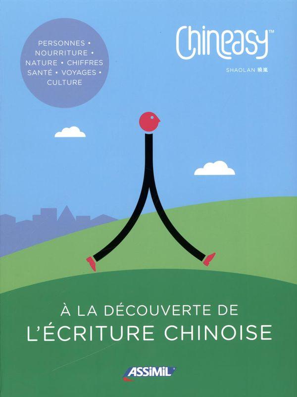 Chineasy : À la découverte de l'écriture chinoise
