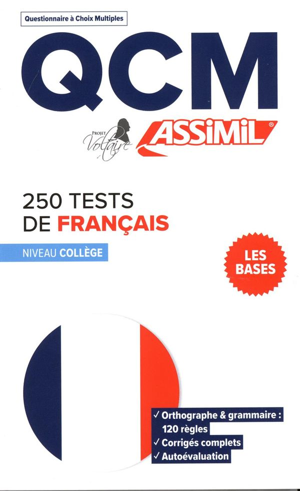 250 tests d'orthographe - Niveau collège - Les bases